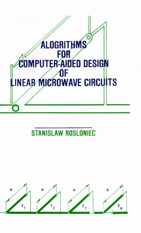 Algorithms for Computer-Aided Design of Linear Microwave Circuits PDF Books