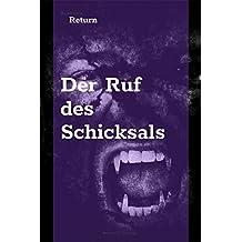 Der Ruf des Schicksals (Dracula`s Return 1)
