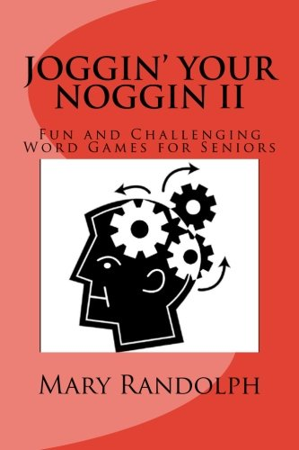 joggin-your-noggin-fun-and-challenging-word-games-for-seniors-volume-2