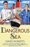 Dangerous Sea (Lord Edward Corinth & Verity Browne)