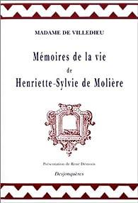 Mémoire de la vie d'Henriette-Sylvie de Molière par Marie-Catherine-Hortense de Villedieu