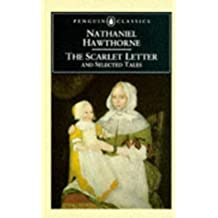The Scarlet Letter and Selected Tales (Penguin English Library)