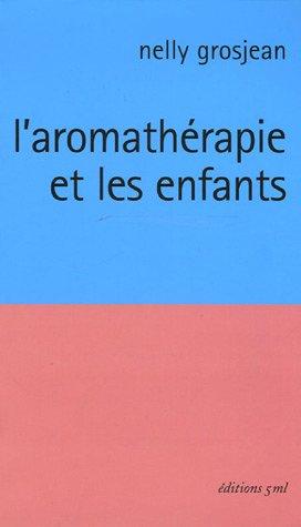 L'aromathérapie et les enfants