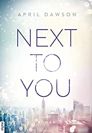 Next to You (Up-All-Night-Reihe 2)