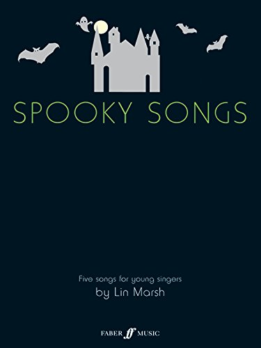 Spooky Songs: (Voice/piano) (Faber Edition)