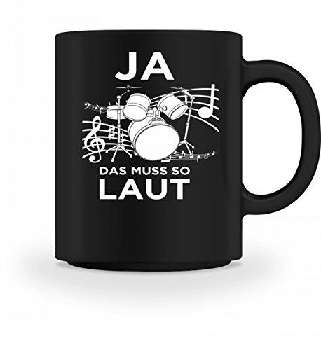 Hochwertige Tasse - Schlagzeug spielen muss laut sein!