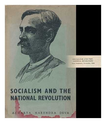 Socialism and the National Revolution; Ed. by Yusuf Meherally