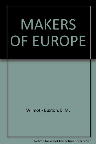 makers-of-europe-outlines-of-european-history-for-the-middle-forms-of-schools