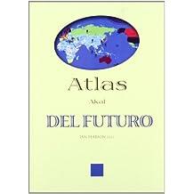 Atlas del futuro (Atlas Akal)