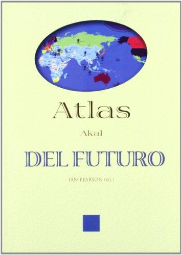 Atlas del futuro (Atlas Akal) por Ian Pearson