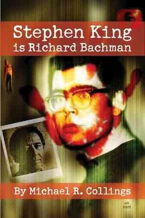 [Stephen King is Richard Bachman - Signed Limited] (By: Stephen King) [published: June, 2011]