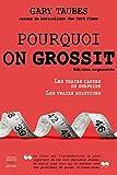 Pourquoi on grossit - Nouvelle édition - Thierry Souccar - 07/05/2015