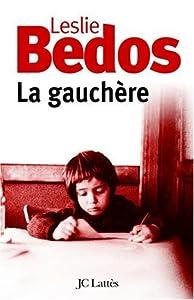 vignette de 'La gauchère (Leslie Bedos)'
