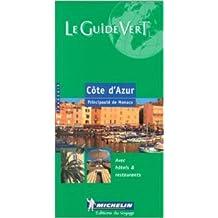 Côte d'Azur : Principauté de Monaco de Guide Vert ( 28 décembre 2004 )
