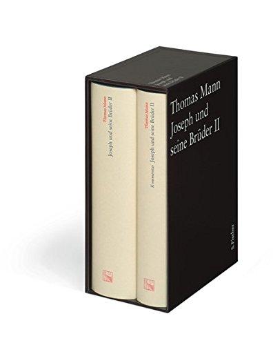 Joseph und seine Brüder II: Text und Kommentar in einer Kassette (Thomas Mann Große kommentierte Frankfurter Ausgabe)