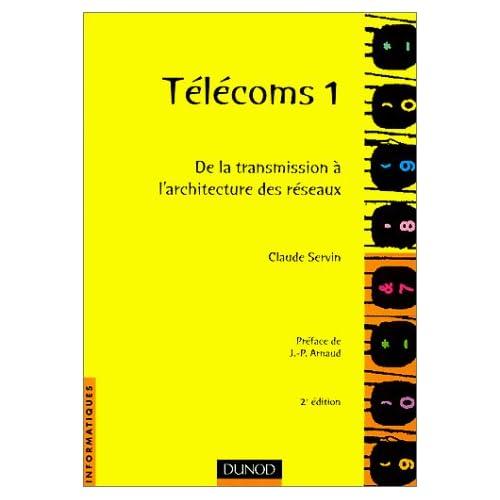 Télécoms 1 : de la transmission à l'architecture de réseaux