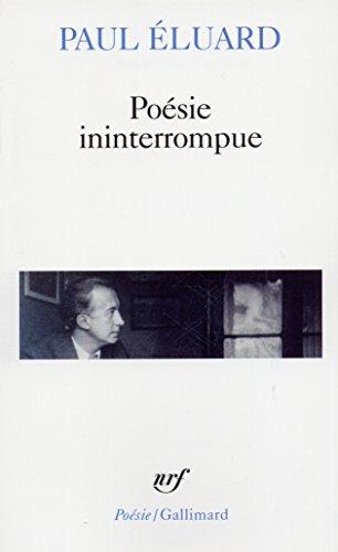 Poésie ininterrompue par Paul Éluard