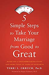 5 Simple Steps to Take Your Marriage from Good to Great (English Edition)