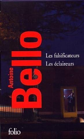Les falsificateurs - Les éclaireurs de Bello.Antoine (2013)