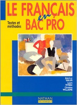 Le français en bac professionnel, 1996. Livre de l'élève de Collectif ( 20 avril 1996 )