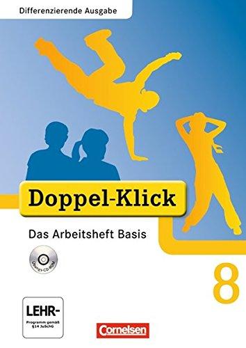 Doppel-Klick - Differenzierende Ausgabe. 8. Schuljahr. Das Arbeitsheft Basis mit CD-ROM por Rainer Schremb