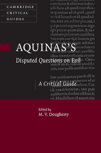 Aquinas's Disputed Questions on Evil (Cambridge Critical Guides)