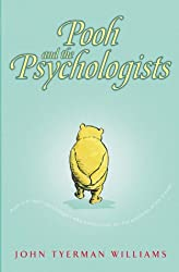 Pooh and the Psychologists (Wisdom of Pooh)