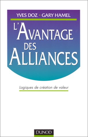 L'avantage des alliances par Yves Doz, Gary Hamel