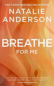 Breathe for Me (Be for Me: Xander) by [Anderson, Natalie]