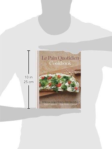 Le Pain Quotidien Cookbook: Delicious recipes from Le Pain Quotidien - Bild 2