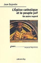 L'Eglise catholique et le peuple juif