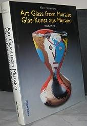 Art Glass from Murano / Glas-Kunst aus Murano 1910-1970