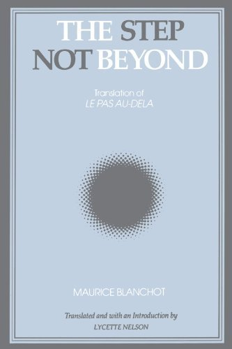 The Step Not Beyond (SUNY Series, Intersections: Philosophy and Critical Theory) by Maurice Blanchot (1992-07-01)