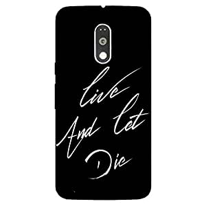 Back cover for Moto G (4th Gen) Live and let Die
