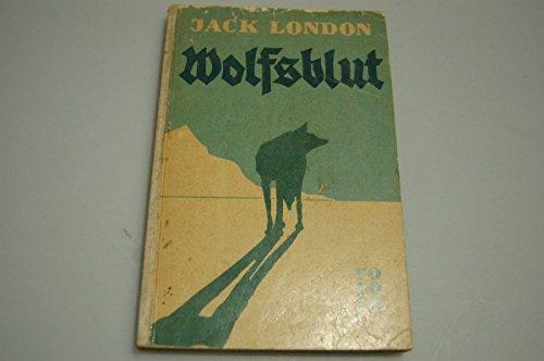 Wolfsblut von Jack London Rowohlt Hamburg 1951 Taschenbuch