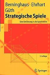 Strategische Spiele: Eine Einführung in die Spieltheorie (Springer-Lehrbuch) (German Edition)