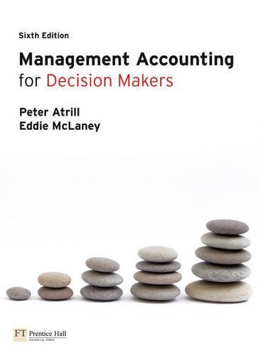 Management Accounting for Decision Makers by Peter Atrill (2009-12-15)