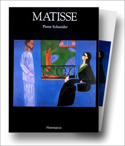 Matisse par  Pierre Schneider