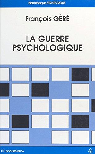 La Guerre psychologique