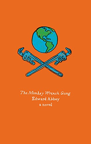 The Monkey Wrench Gang. Olive Edition : A Novel (Harper Perennial)