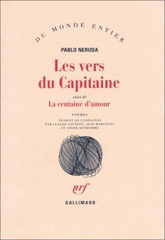 Les Vers du Capitaine, suivi de