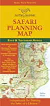 Safari Planning Map to East and Southern Africa: Okavango Delta to Victoria Falls, Serengeti to Mt. Kilimanjaro, Best Time to Go/Wildlife Charts