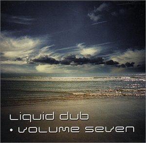 Liquid Dub Vol.7 -