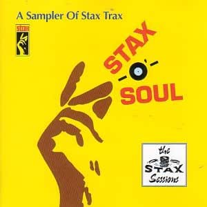 Stax-O'-Soul: A Sampler Of Stax Trax