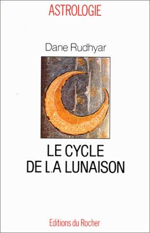 LE CYCLE DE LA LUNAISON
