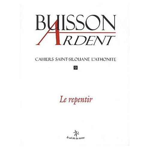 Cahiers Saint-Silouane l'Athonite, numéro 9 : Le Repentir
