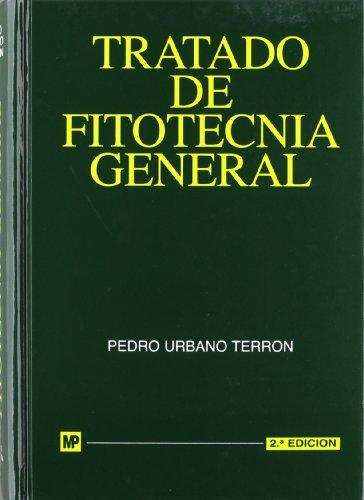 Descargar Libro Tratado de fitotecnia general de Pedro Urbano Terron
