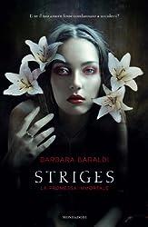 Striges - La promessa immortale (Chrysalide)