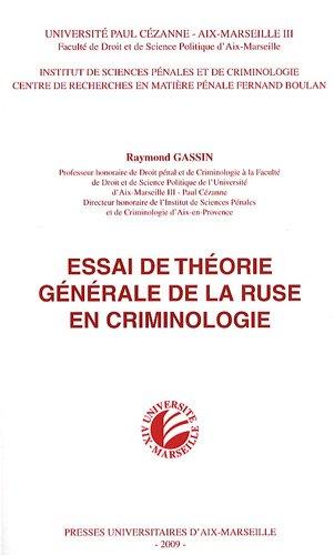 Essai de thorie gnrale de la ruse en criminologie