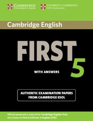 Cambridge English First 5 Student's Book with Answers (FCE Practice Tests) por Cambridge ESOL
